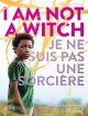 bande-annonce I Am Not a Witch