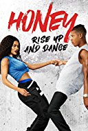 voir telecharger film streaming Honey : Rise Up and Dance
